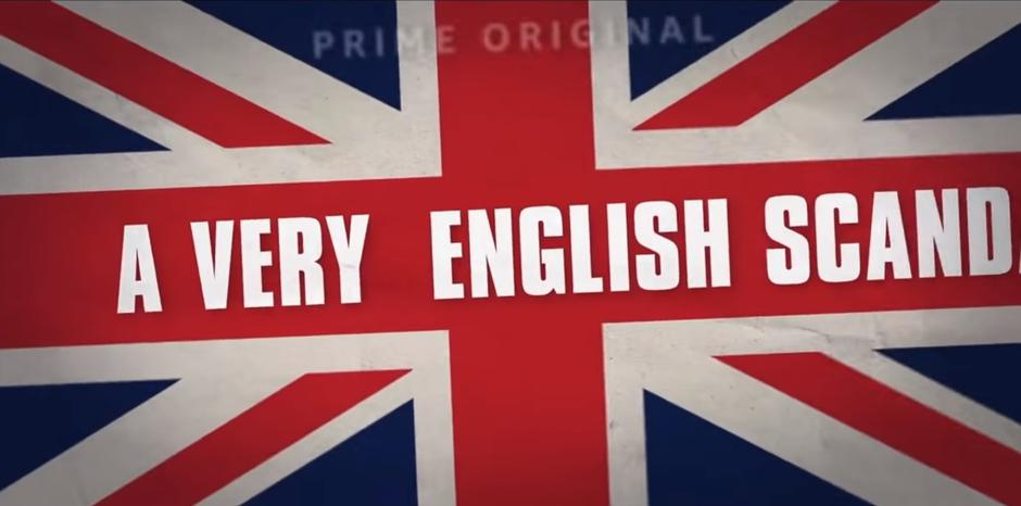 "Miniserija ""A very English scandal"" 